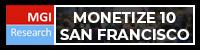 MONETIZE 10 - San Francisco