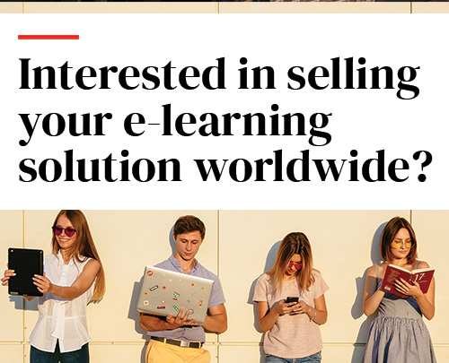 Interested in selling your e-learning solution worldwide?