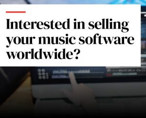 Interested in selling your music software worldwide?