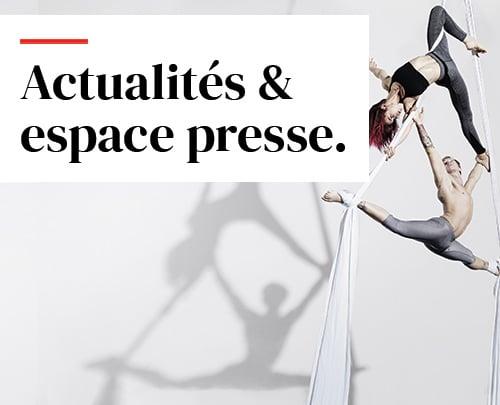 Actualités & espace presse.